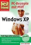 Ulrich Wimmeroth - Best Friend - PC Rezepte mit Pfiff - Windows XP