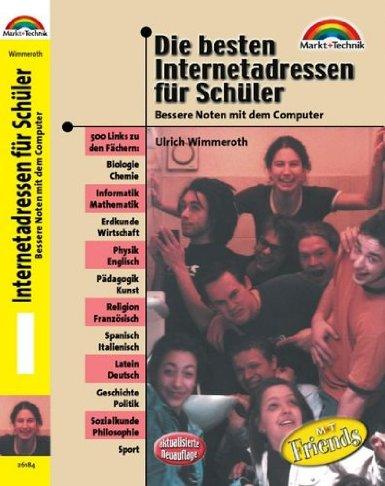 Ulrich Wimmeroth - Die besten Internetadressen für Schüler 2. Auflage